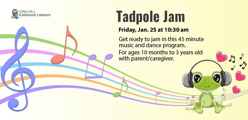 Tadpole Jam